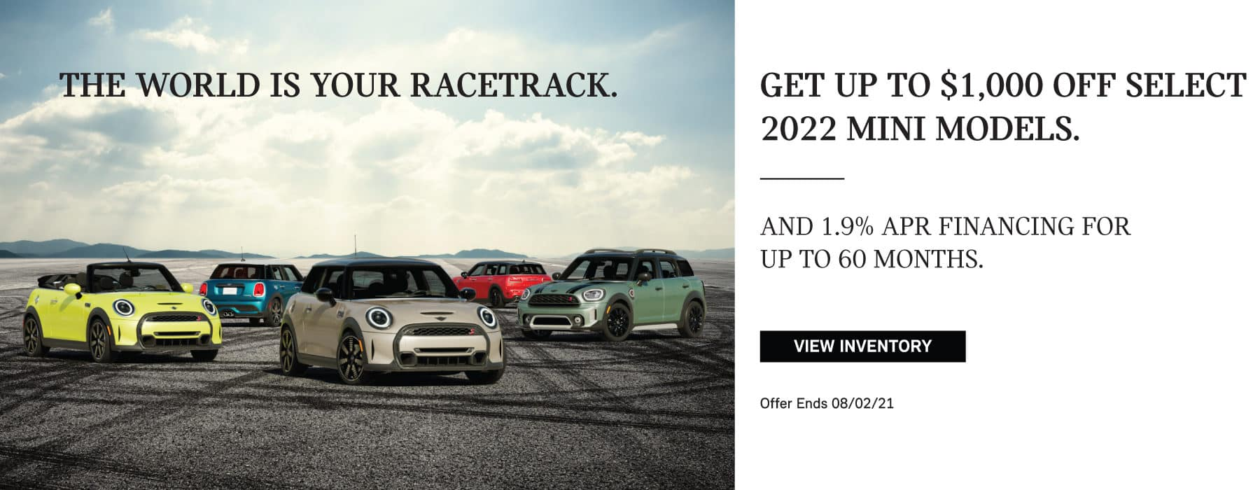 Get up to $1000 off select MINI models. And 1.9% APR financing for up to 60 months.