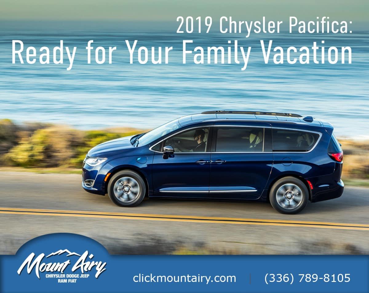 Chrysler Pacifica Chrysler Dealership Mount Airy Chrysler Dodge Jeep Ram Fiat Summer Vacation