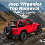 Jeep Wrangler Top Removal
