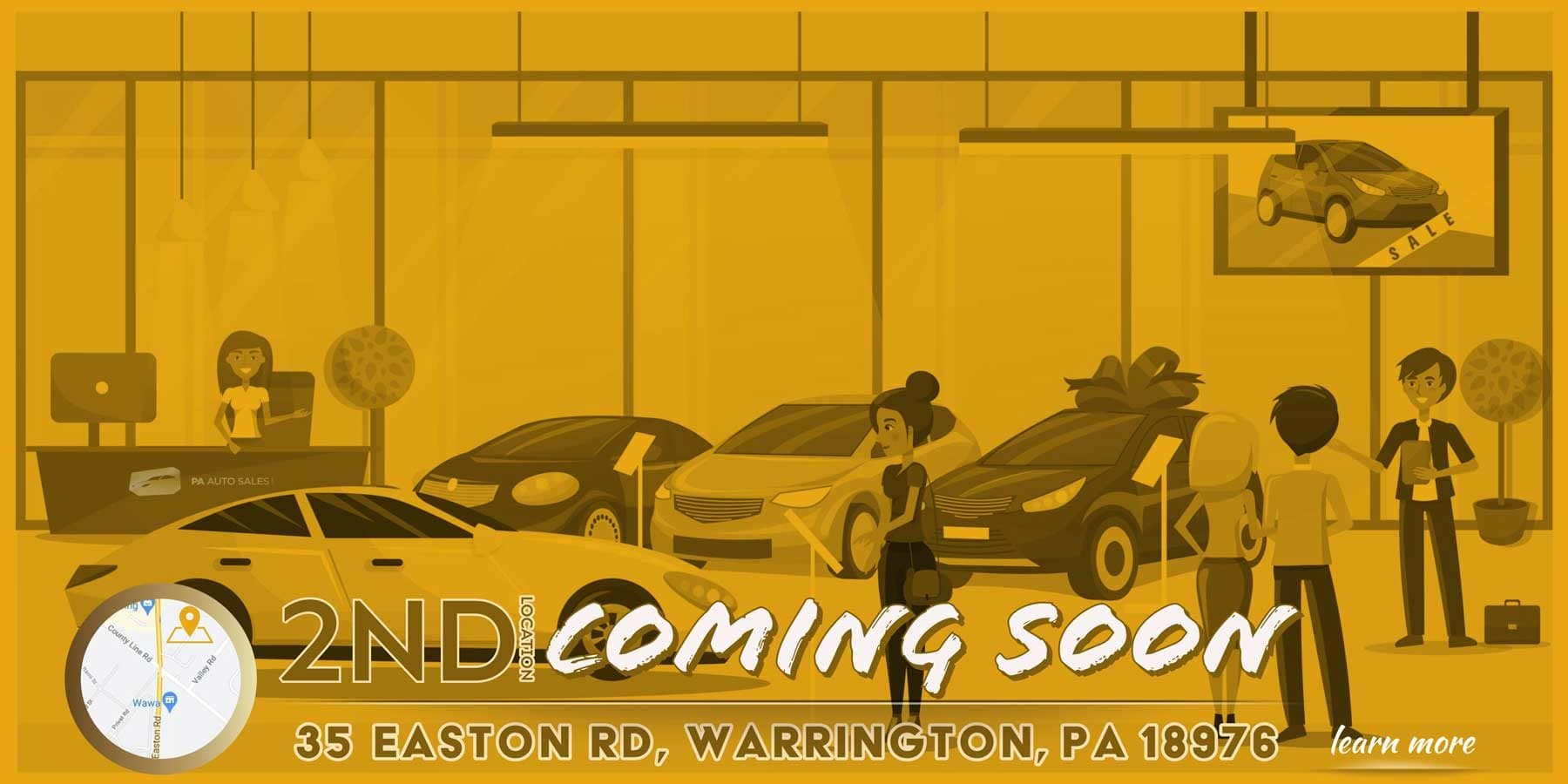2ND Location Coming Soon - PA Auto Sales on 35 Easton Road Warrington, PA 18976