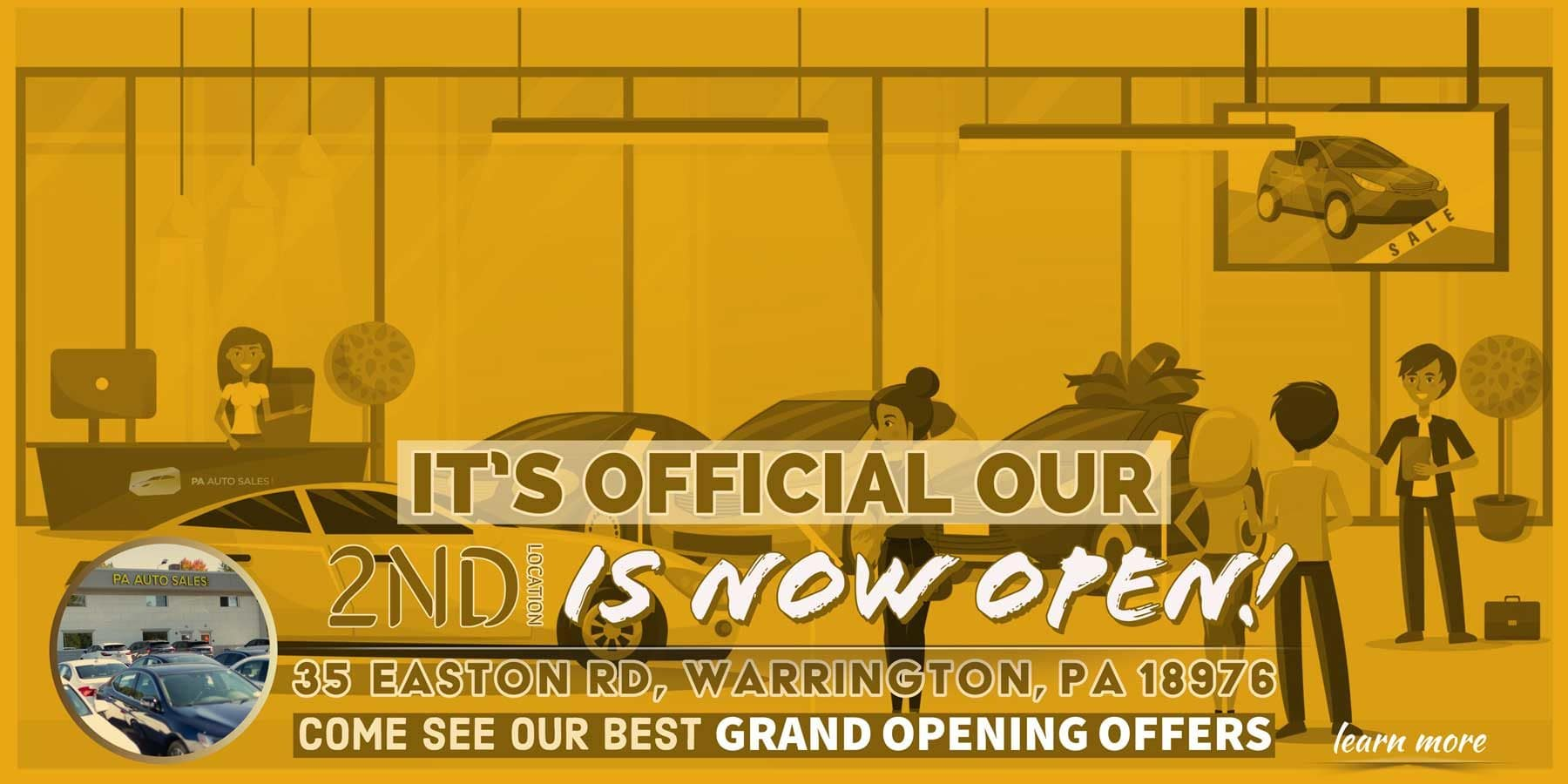 It's Official Our 2ND Location Is Open Now - PA Auto Sales on 35 Easton Road Warrington, PA 18976