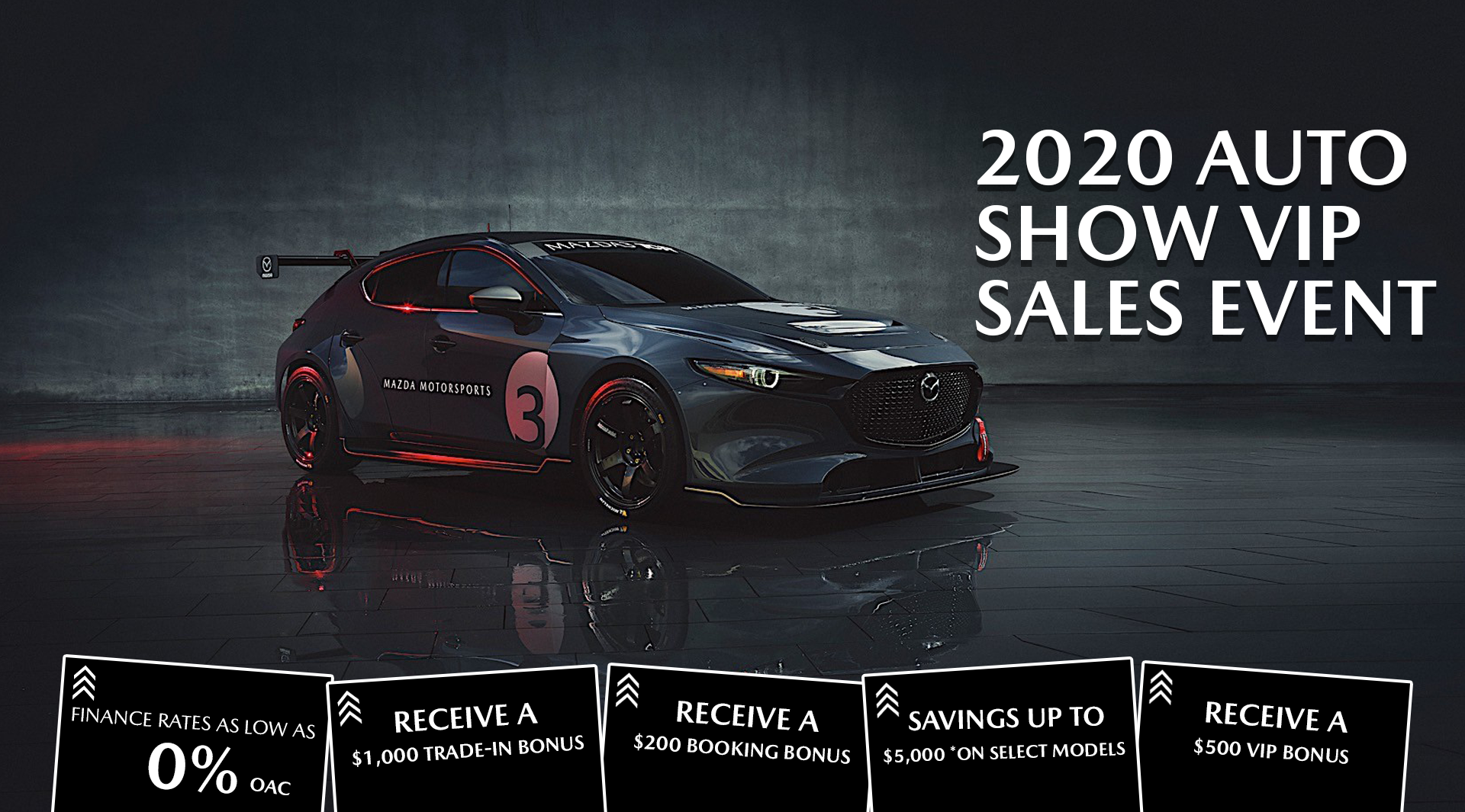 2020 Auto Show VIP Sales Event @ Forest City Mazda