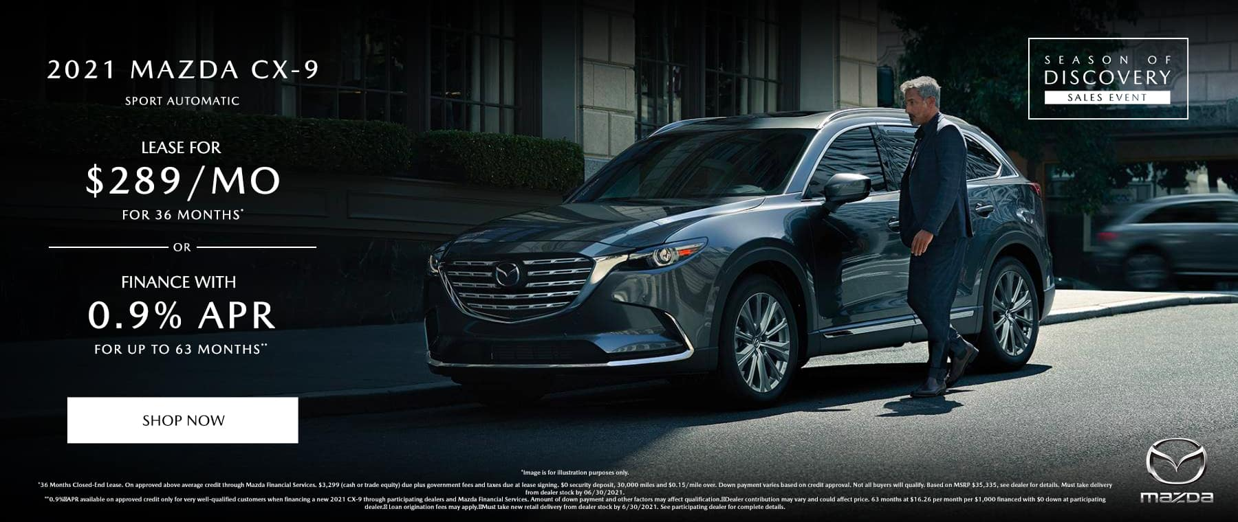 2021 MAZDA CX-9 SPORT AUTOMATIC (MODEL#CX9SP2A) $289/month @ 36 months*, 0.9% APR for 63 Months**