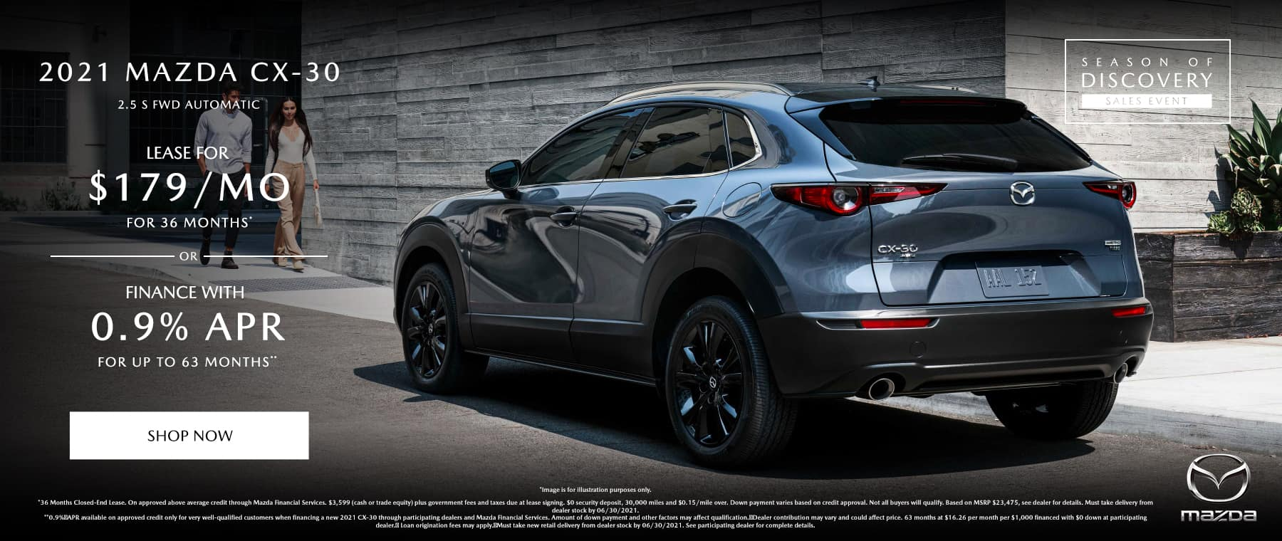 2021 MAZDA CX-30 2.5 S FWD AUTOMATIC (MODEL#C3025S2A) $179/month @ 36 months*, 0.9% APR for 63 Months**