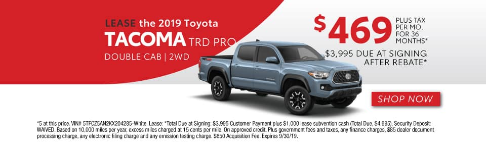 2019 TACOMA TRD PRO LEASE 469 / 36 MONTHS