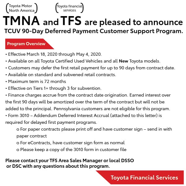 TMNA and TFS are please to announce TCUV 90-Day Deferred Payment Customer Support Program