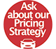 Ask about our pricing strategy