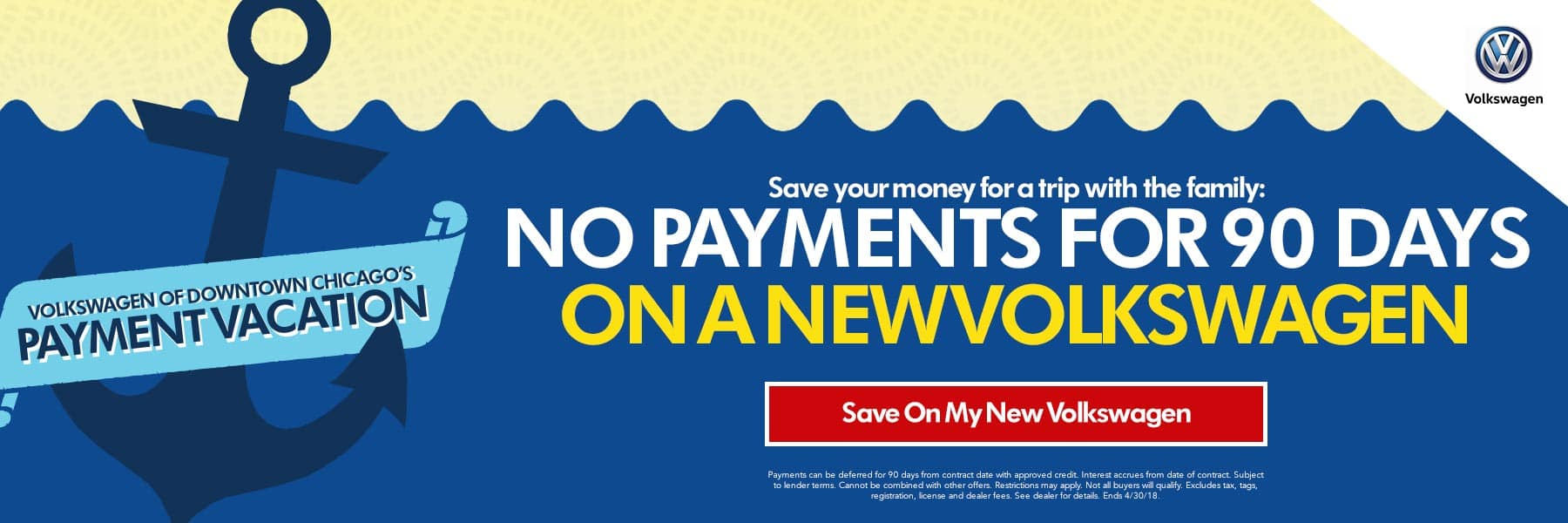 No Payments For 90 Days On A New Volkswagen - Save On My New Volkswagen - Offer Expires 4/30/18