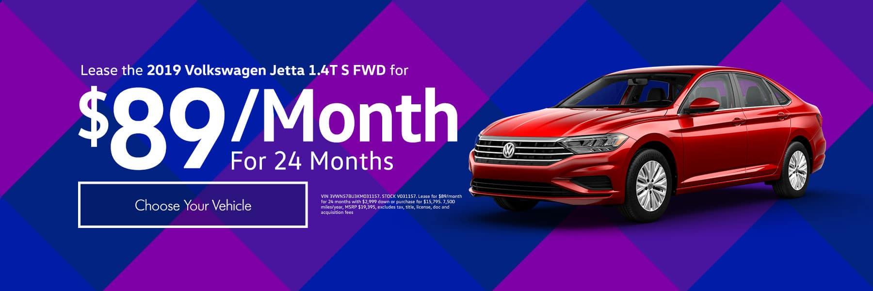 Lease the 2019 Volkswagen Jetta 1.4T S FWD for $89/month for 24 months - Choose your vehicle