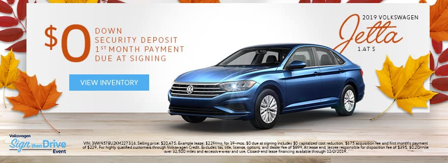 $0 Down $0 Security Deposit $0 1st Month's Payment $0 Due At Signing | 2019 Volkswagen Jetta 1.4T S | Volkswagen Sign Then Drive Event