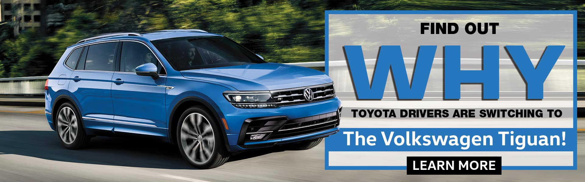 Find Out Why Toyota Drivers Are Switching To The Volkswagen Tiguan
