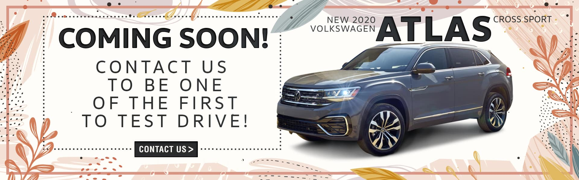 New 2020 Volkswagen Atlas Cross Sport | Coming Soon! Contact Us To Be One Of The First To Test Drive!