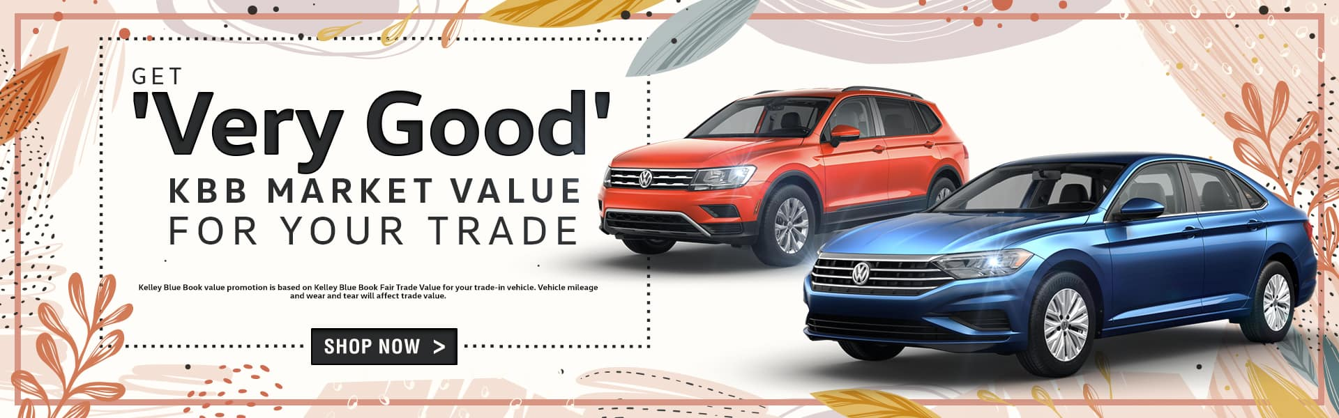 Get 'Very Good' KBB Market Value For Your Trade