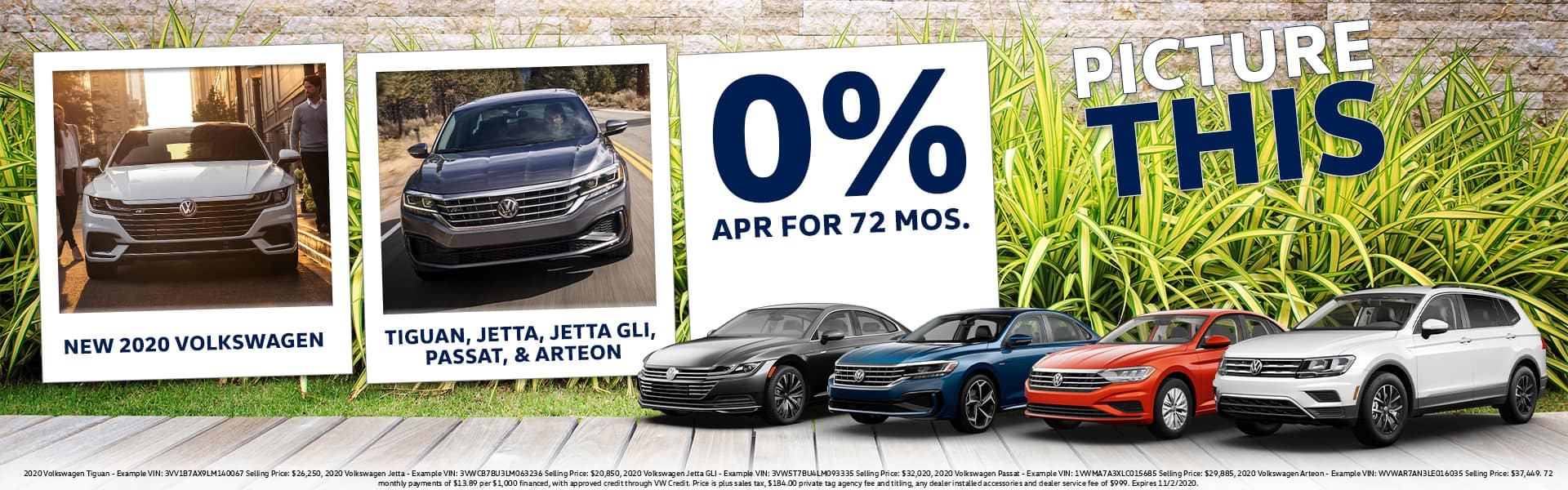 PICTURE THIS | 2020 Tiguan, Jetta/GLI, Passat, Arteon Models | 0% APR For 72 Months