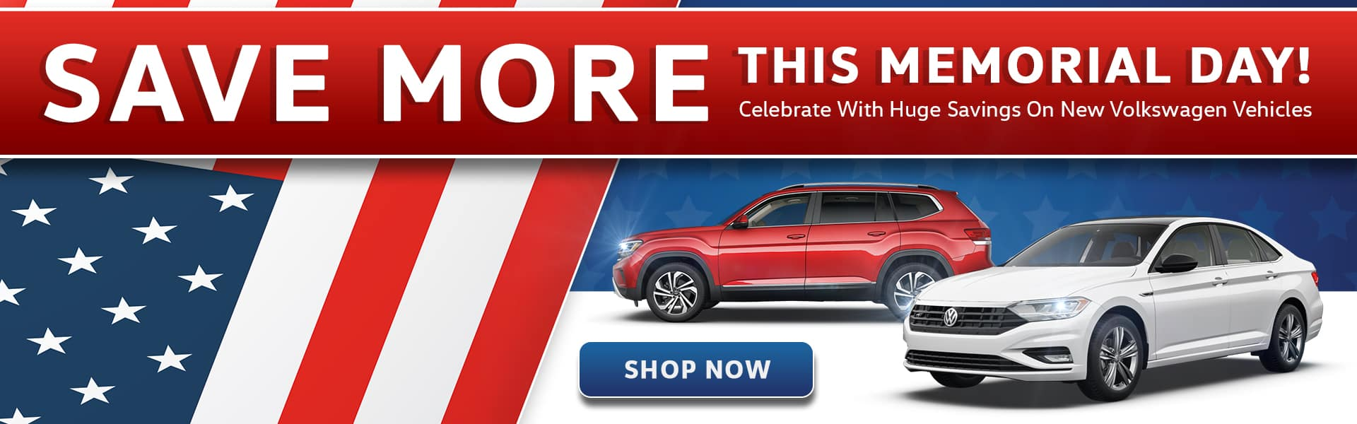 Save More This Memorial Day | Celebrate With Huge Savings On New Volkswagen Vehicles