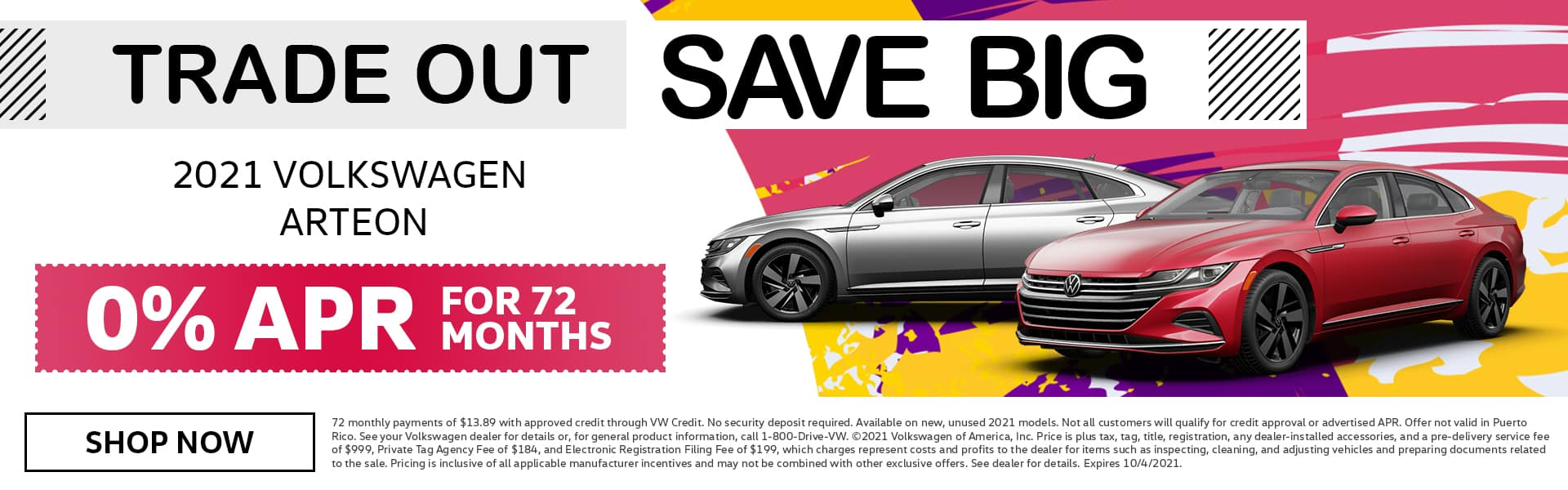 Trade Out Save Big | 2021 Volkswagen Arteon | 0% APR For 72 Months