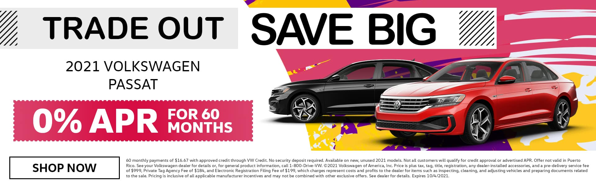 Trade Out Save Big | 2021 Volkswagen Passat | 0% APR For 60 Months